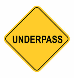 underpass road sign vector image