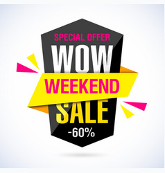 Wow weekend sale banner special offer vector