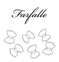 farfalle pasta authentic italian pasta hand drawn vector image