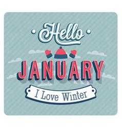 Hello january typographic design vector