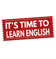 its time to learn english sign or stamp vector image