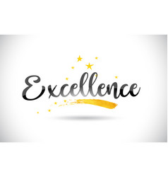 Excellence word text with golden stars trail and vector