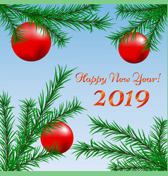 Happy new year card with fir branches vector