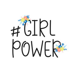 Girl power feminism quote hashtag lettering vector