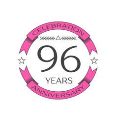 ninety six years anniversary celebration logo vector image vector image
