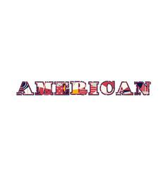 American concept word art vector