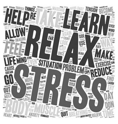 If you are Stressed Learn to Relax text background vector