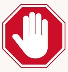Stop red octagonal stop-hand sign for prohibited vector