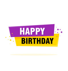 happy birthday label sign greating card template vector image