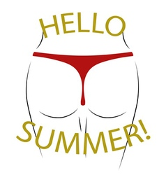 T shirt typography graphics Hello summer Sexy butt vector