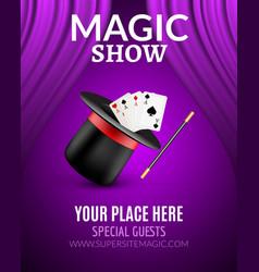 Magic Show poster design template Magic show vector image