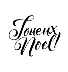 Merry Christmas French Calligraphy Lettering vector image