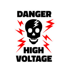 Danger symbol high voltage sign skull lightning vector