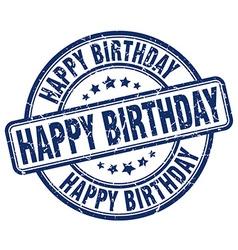 Happy birthday blue grunge round vintage rubber vector