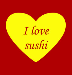 i love sushi logo template design vector image