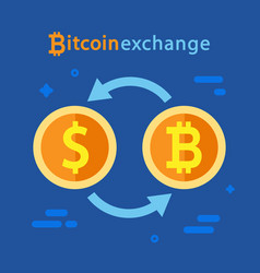 bitcoin and dollar exchange concept vector image