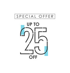 Discount up to 25 off special offer template vector