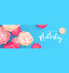 happy mothers day flower banner in german language vector image