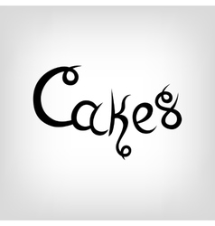 Hand-drawn Lettering Cakes vector image