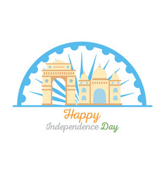 happy independence day india gate and taj mahal vector image