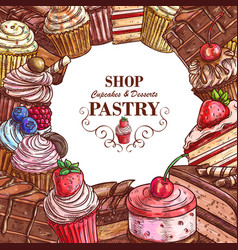 Pastry shop sketch desserts cakes poster vector