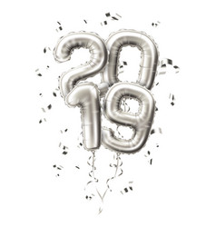 realistic 2019 silver balloons confetti new year vector image