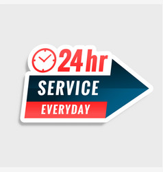 All day 24 hours service label design vector