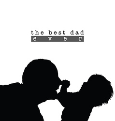 best dad with child silhouette in black vector image