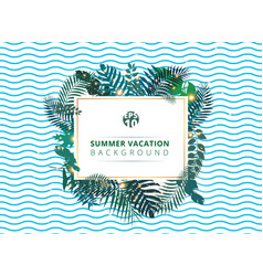 trendy summer tropical with exotic palm leaves or vector image