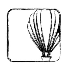 monochrome sketch with hot air balloon in square vector image