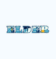 Elder concept word art vector