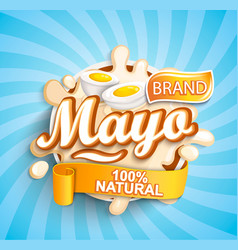 natural and fresh mayo label splash vector image