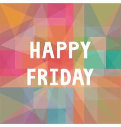 Happy Friday2 vector image