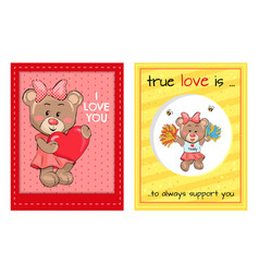 True love is an always support to you teddy girls vector