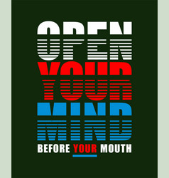 type open your mind vector image