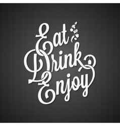 food and drink vintage lettering background vector image vector image