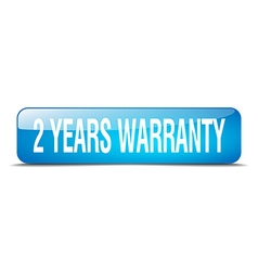 2 years warranty blue square 3d realistic isolated vector image