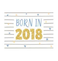 Born in 2018 vector