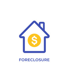 Foreclosure icon house for sale vector