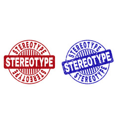 Grunge stereotype scratched round stamps vector