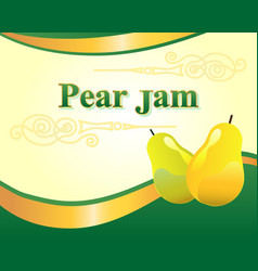 pear jam label design template vector image