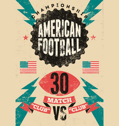 american football vintage grunge poster vector image