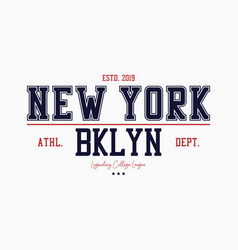 Brooklyn new york slogan typography graphics for vector