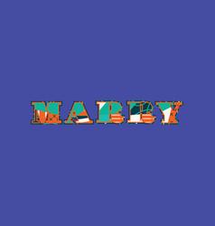 Marry concept word art vector
