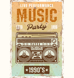 Music nineties party vintage poster with boombox vector