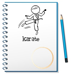 A notebook with a sketch of a karate athlete vector image vector image