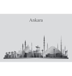 Ankara city skyline silhouette in grayscale vector image vector image