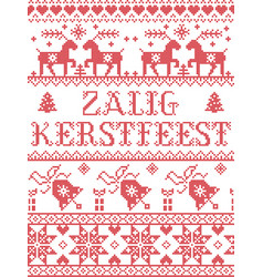 Christmas pattern dutch zalig kerstfeest vector