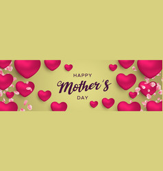 happy mothers day banner of pink heart balloons vector image