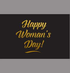 happy womans day gold word text typography vector image